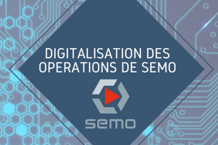 Digitization of SEMO operations